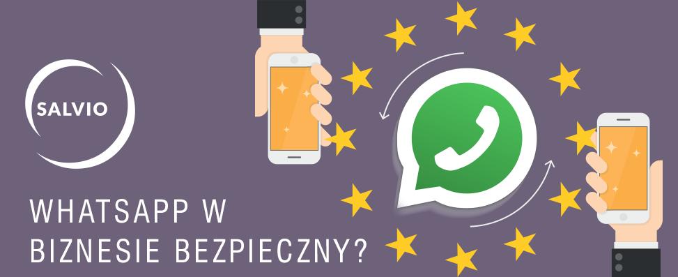 WhatsApp wbiznesie – bezpieczny?